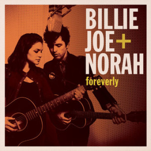 Billie_Joe_Norah_Foreverly
